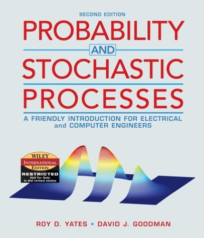 9780471452591: WIE Probability and Stochastic Processes: A Friendly Introduction for Electrical and Computer Engineers