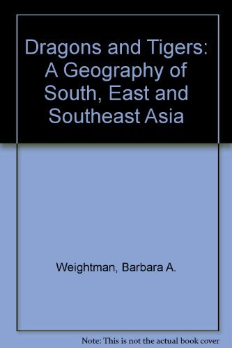 9780471452683: Dragons and Tigers: A Geography of South, East and Southeast Asia
