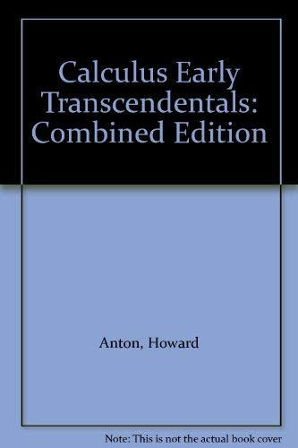 Calculus Early Transcendentals: Combined Edition: Davis, Stephen, Bivens, Irl, Anton, Howard