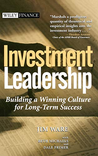 9780471453338: Investment Leadership: Building a Winning Culture for Long-Term Success