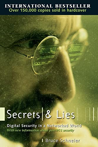 Secrets and Lies: Digital Security in a Networked World (0471453803) by Schneier, Bruce