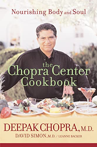 9780471454045: The Chopra Center Cookbook: Nourishing Body and Soul