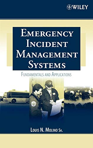 9780471455646: Emergency Incident Management Systems: Fundamentals and Applications