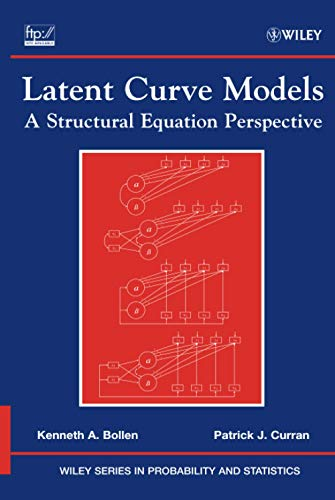 9780471455929: Latent Curve Models: A Structural Equation Perspective (Wiley Series in Probability and Statistics)
