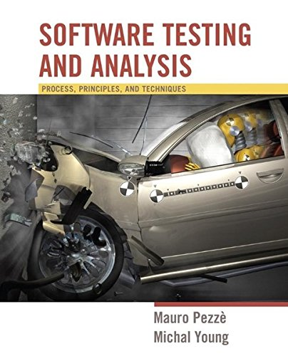 9780471455936: Software Testing and Analysis: Process, Principles and Techniques