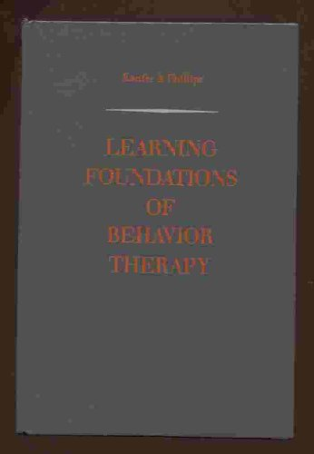 9780471456018: Learning foundations of behavior therapy (Series in psychology)