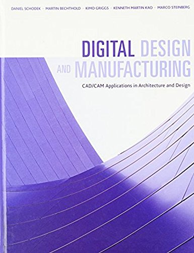 9780471456360: Digital Design And Manufacturing: CAD/CAM Applications In Architecture and Design