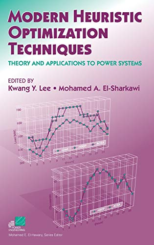 9780471457114: Modern Heuristic Optimization Techniques: Theory and Applications to Power Systems