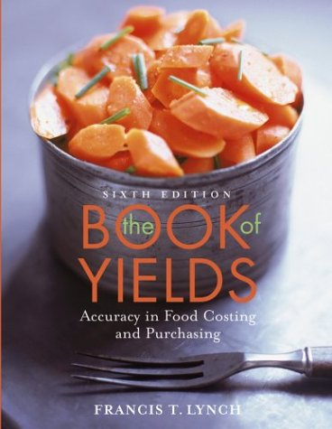 9780471457855: The Book of Yields: Accuracy in Food Costing and Purchasing