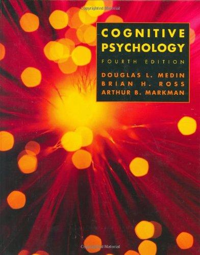 Cognitive Psychology: Douglas Medin PhD,