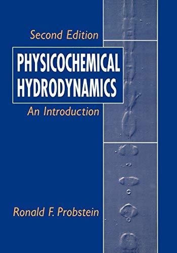 9780471458302: Physicochemical Hydrodynamics: An Introduction