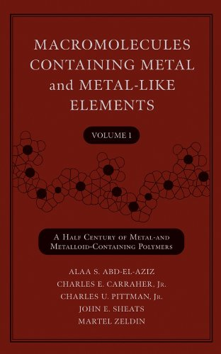 9780471458326: Macromolecules Containing Metal and Metal-Like Elements, Volume 1: A Half-Century of Metal- and Metalloid-Containing Polymers