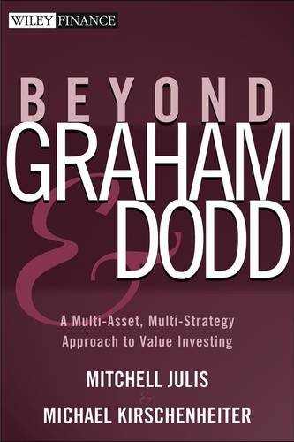 9780471458784: Beyond Graham And Dodd: A Multi-asset, Multi-strategy Approach To Value Investing.
