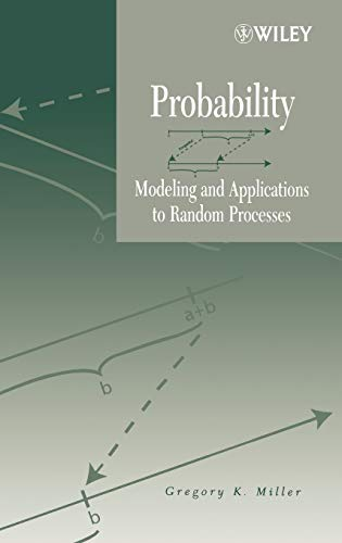9780471458920: Probability: Modeling and Applications to Random Processes