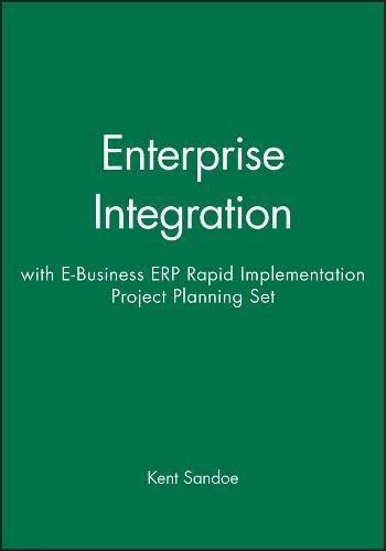 9780471459019: Enterprise Integration: AND e-Business ERP Rapid Implementation Project Planning
