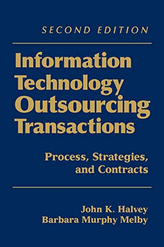 9780471459491: Information Technology Outsourcing Transactions: Process, Strategies, and Contracts