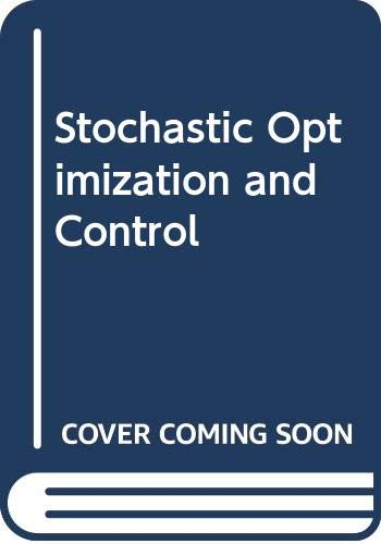 9780471459507: Stochastic Optimization and Control; Proceedings of an Advanced Seminar