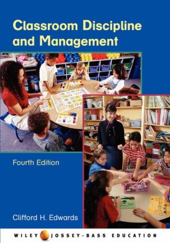 9780471459736: Classroom Discipline and Management (Wiley/Jossey-Bass Education)
