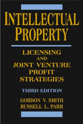 9780471460046: Intellectual Property: Licensing and Joint Venture Profit Strategies