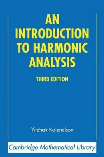 9780471460558: An Introduction to Harmonic Analysis