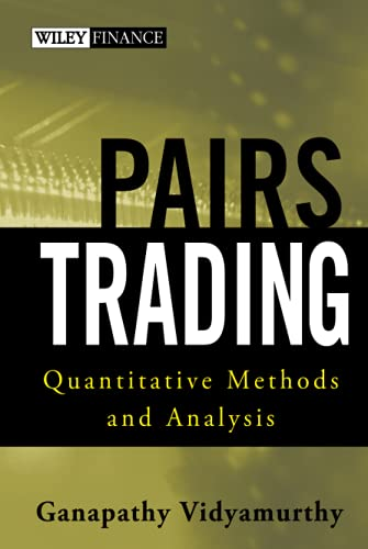 9780471460671: Pairs Trading: Quantitative Methods and Analysis (Wiley Finance)