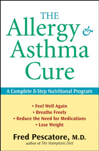 9780471462033: The Allergy and Asthma Cure: A Complete 8-Step Nutritional Program