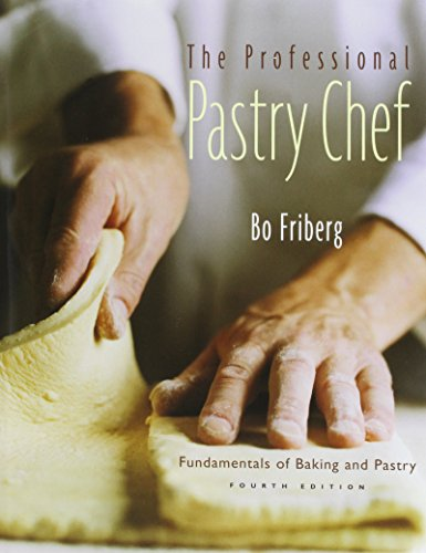 9780471462538: Professional Pastry Chef: WITH The Making of a Pastry Chef