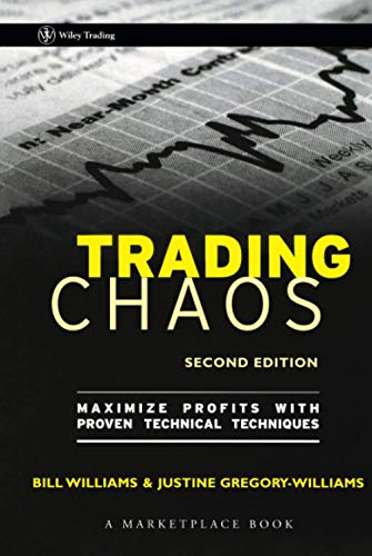 9780471463085: Trading Chaos 2e: Maximize Profits with Proven Technical Techniques (A Marketplace Book)