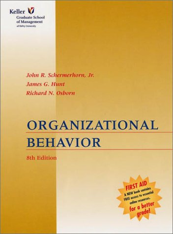 Organizational Behavior 8th Edition: John R. Schermerhorn,