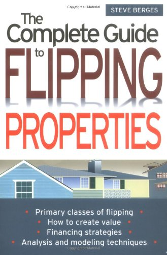 9780471463313: The Complete Guide to Flipping Properties