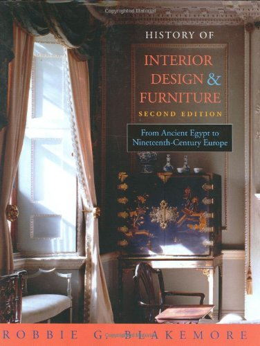 9780471464334: History of Interior Design and Furniture: From Ancient Egypt to Nineteenth-Century Europe