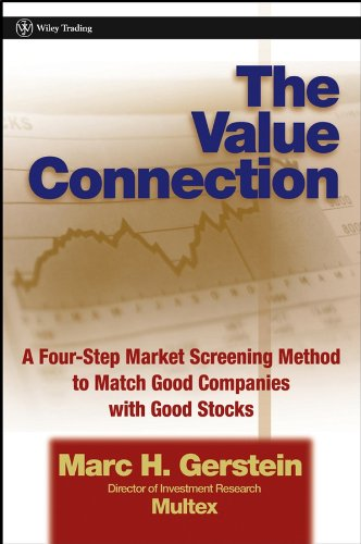 9780471464914: The Value Connection: A Four-Step Market Screening Method to Match Good Companies with Good Stocks