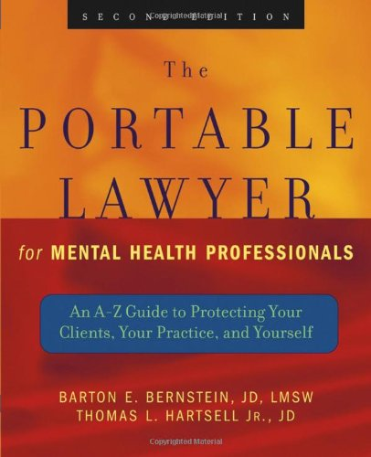 9780471465515: The Portable Lawyer for Mental Health Professionals: An A-Z Guide to Protecting Your Clients, Your Practice, and Yourself