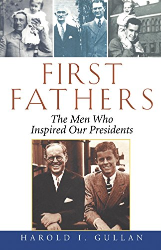 9780471465973: First Fathers: The Men Who Inspired Our Presidents