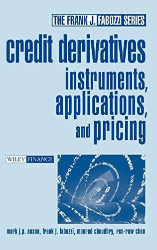 9780471466000: Credit Derivatives: Instruments, Applications, and Pricing