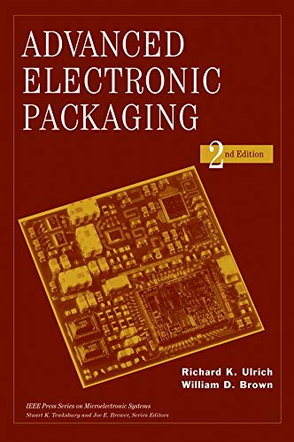 9780471466093: Advanced Electronic Packaging (IEEE Press Series on Microelectronic Systems)