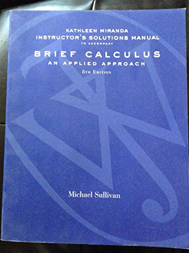 9780471466451: Instructor's Solutions Manual for Brief Calculus an Applied Approach