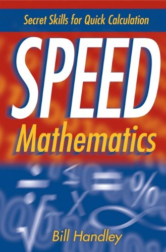 9780471467311: Speed Mathematics: Secret Skills for Quick Calculation