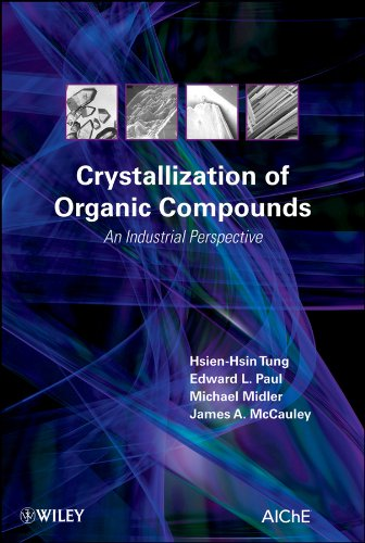 Crystallization of Organic Compounds: An Industrial Perspective: McCauley, James A.,Midler,