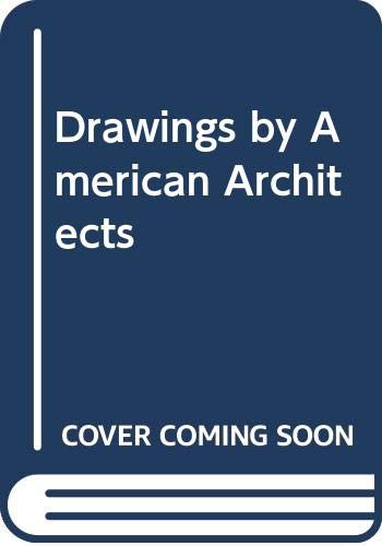9780471468455: Drawings by American Architects