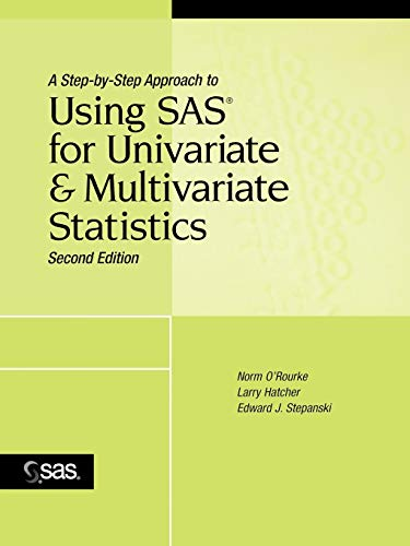9780471469445: A Step-by-Step Approach to Using SAS for Univariate and Multivariate Statistics