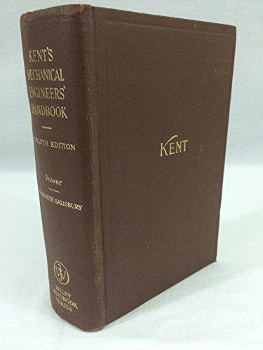 Kent's Mechanical Engineer's Handbook: Part 1, Design: Kent, R. T.