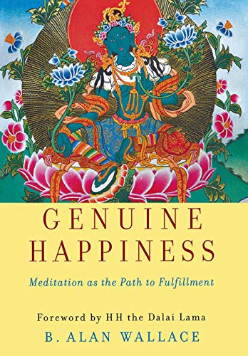 9780471469841: Genuine Happiness: Meditation as the Path to Fulfillment