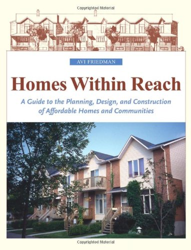 9780471469865: Homes Within Reach: A Guide to the Planning, Design, and Construction of Affordable Homes and Communities