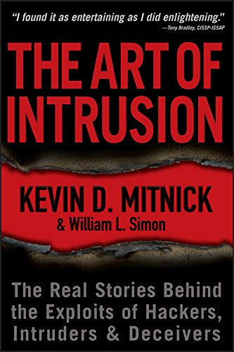 9780471469940: The Art of Intrusion: The Real Stories Behind the Exploits of Hackers, Intruders and Deceivers: Emobi Edition