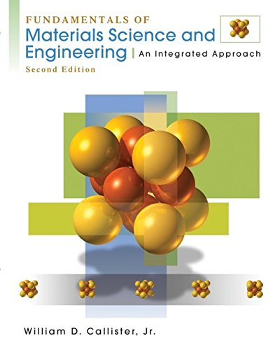 9780471470144: Fundamentals of Materials Science and Engineering: An Integrated Approach
