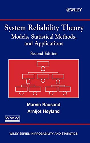 System Reliability Theory: Models, Statistical Methods, and: Rausand, Marvin, H�yland,