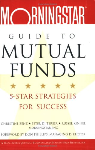 9780471471417: The Morningstar Guide to Mutual Funds: 5-Star Strategies for Success
