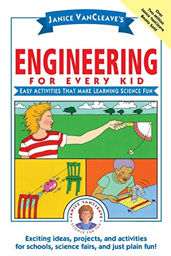 9780471471820: Janice Vancleave's Engineering for Every Kid: Easy Activities That Make Learning Science Fun