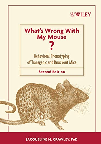 9780471471929: What's Wrong With My Mouse?: Behavioral Phenotyping of Transgenic and Knockout Mice